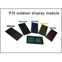 Quality Outdoor P10 LED display panel module 320*160mm 32*16 pixels scrolling text message red green blue yellow white for sale