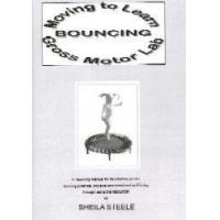 Moving To Learn-Bouncing Gross Motor Lab by Sheila Steele