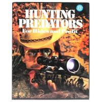 Quality Hunting Predators For Hides and Profit, By Wilf E. Pyle for sale